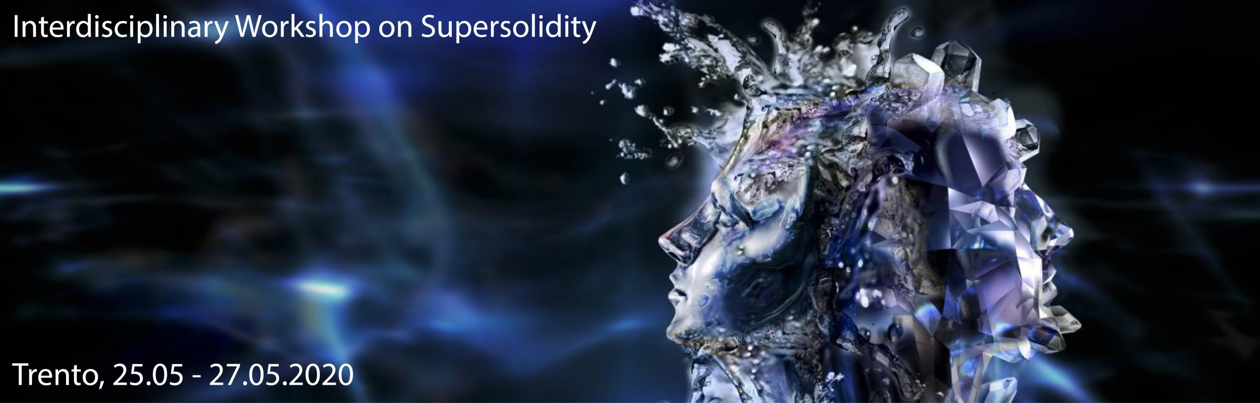 Interdisciplinary Workshop on Supersolidity